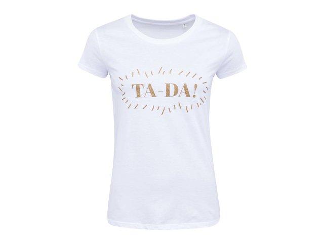 Bílé dámské tričko ZOOT Lokál Ta-Da