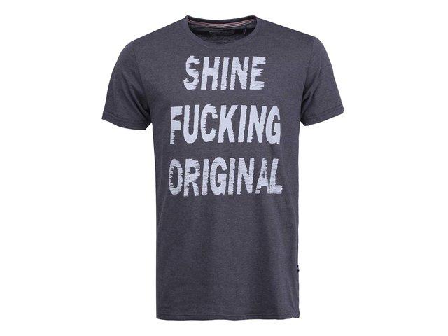 Tmavě šedé triko s bílým nápisem Shine Original Fucking