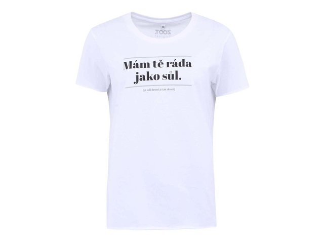 Bílé dámské triko ZOOT Originál Mám tě ráda jako sůl