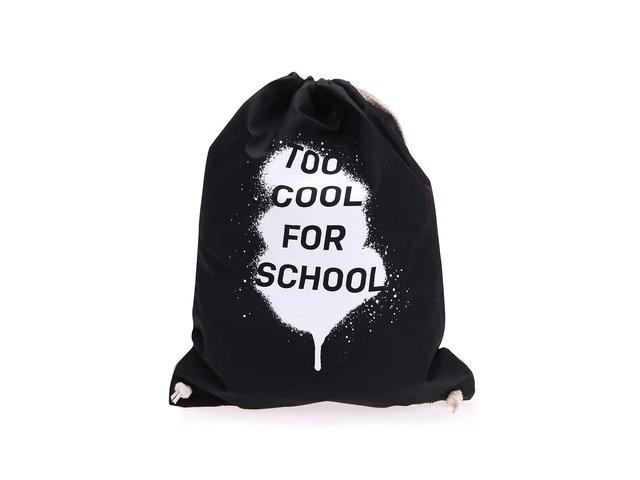 Černý plátěný vak ZOOT Originál Too Cool For School
