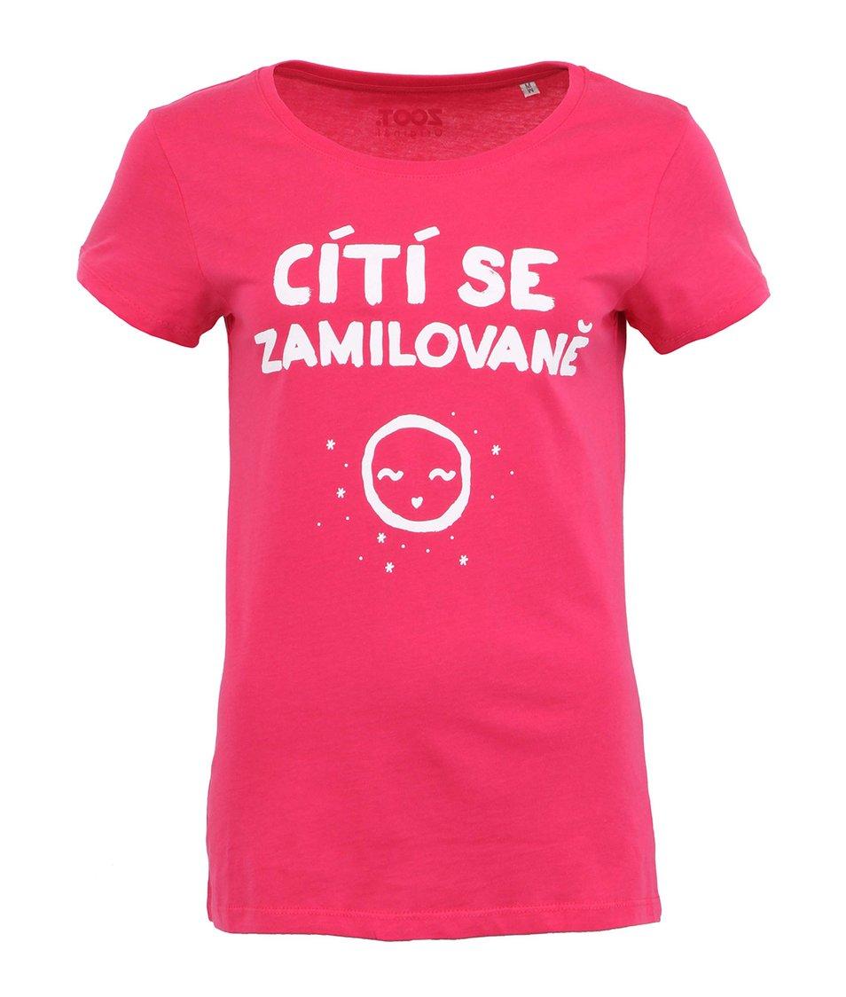 Růžové dámské tričko ZOOT Originál Cítí se zamilovaně