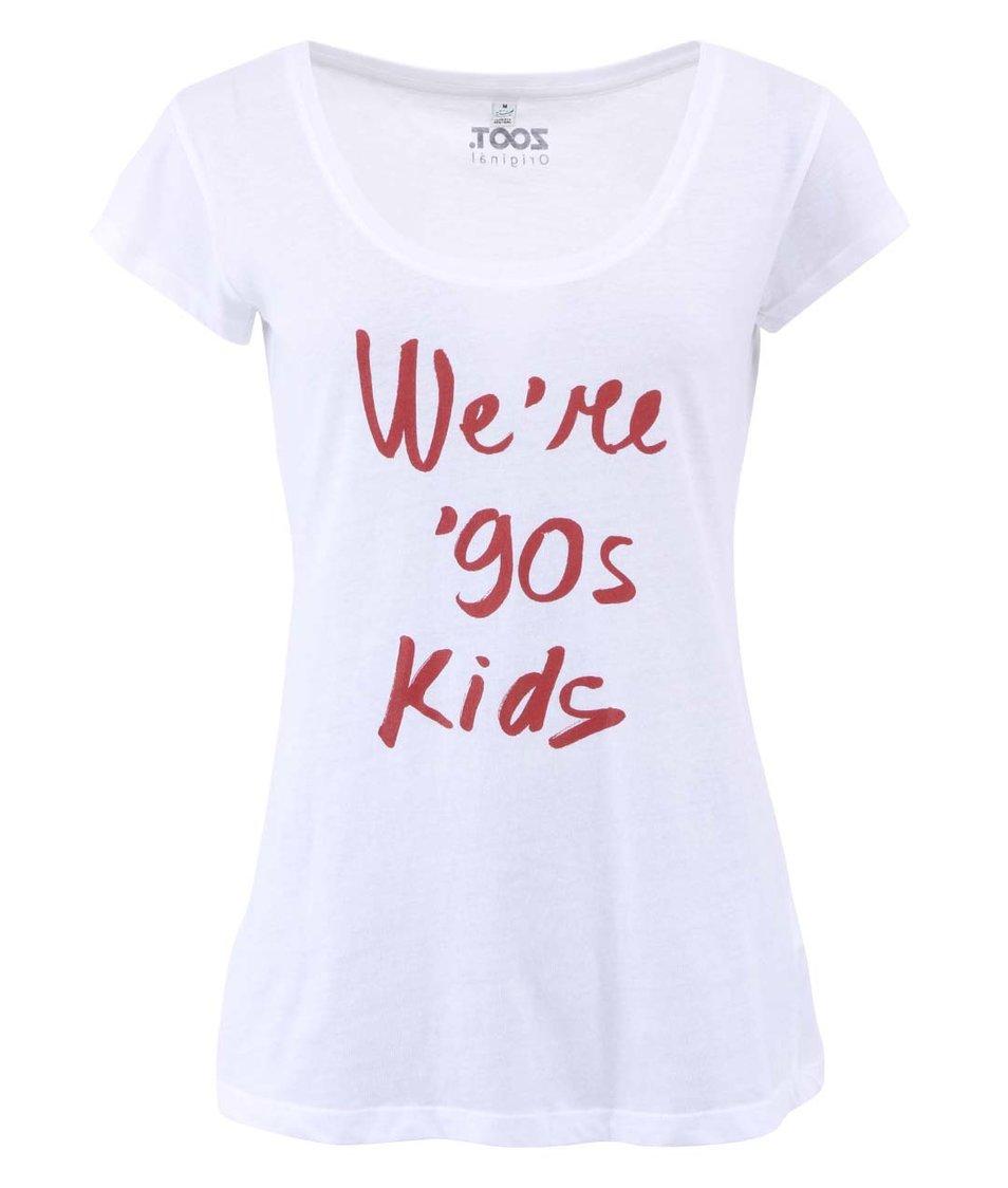 Dámské triko ZOOT Originál We´re 90s kids