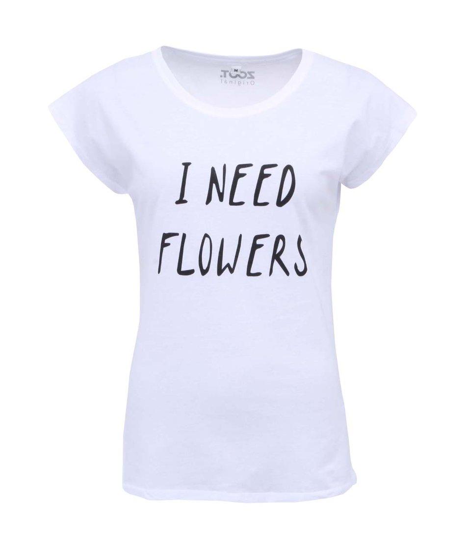 Bílé dámské triko ZOOT Originál I Need Flowers