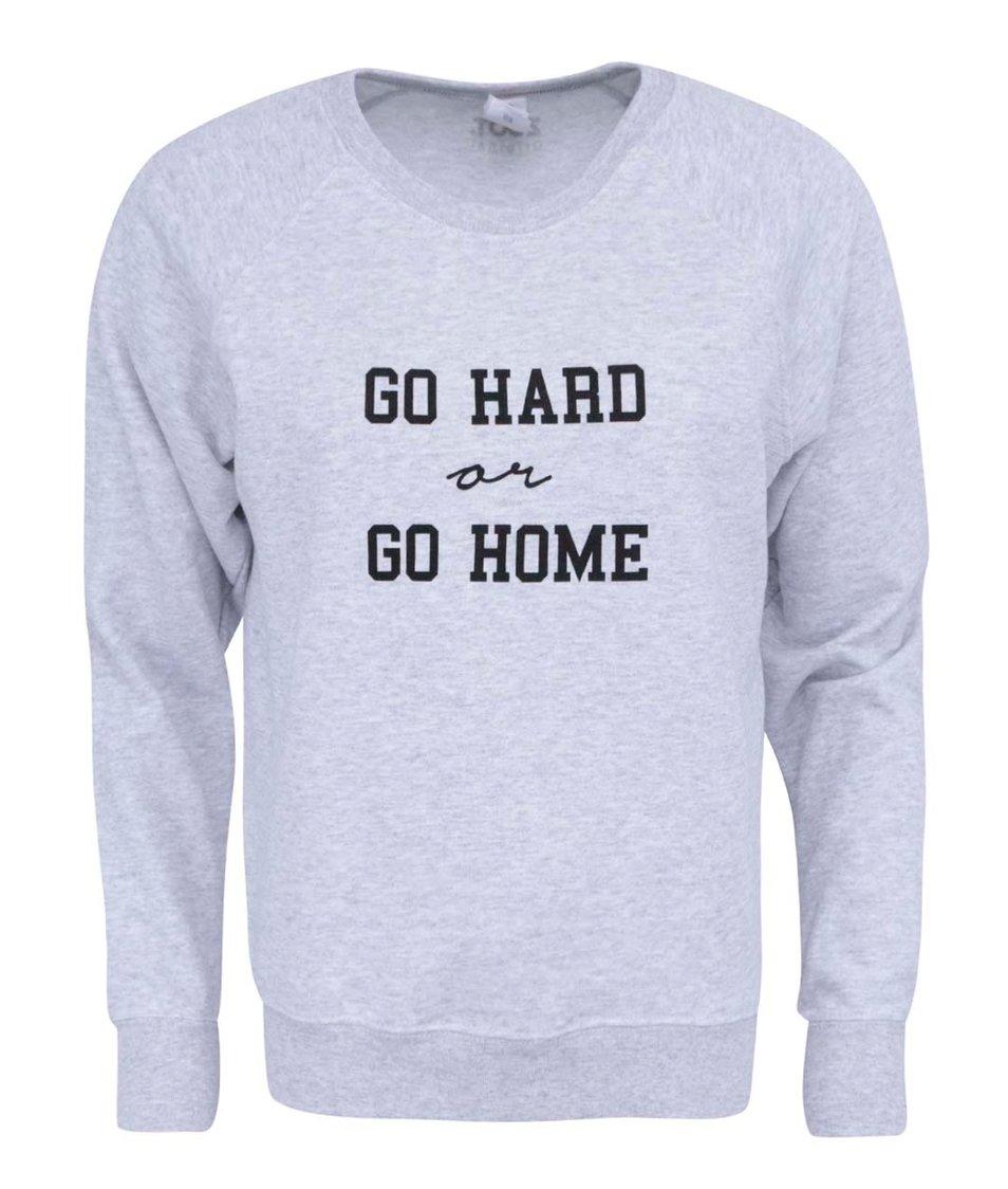 Šedá dámská mikina ZOOT Originál Go Hard Or Go Home