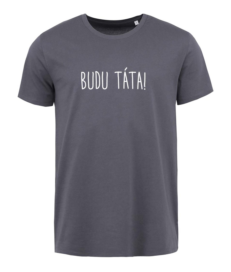 Tmavě šedé pánské triko ZOOT Originál Budu táta