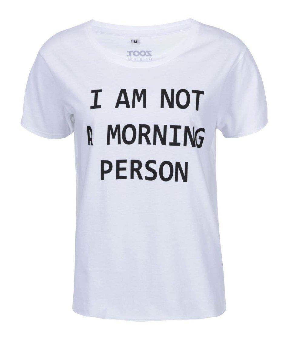 Bílé dámské tričko Zoot Originál Morning Person