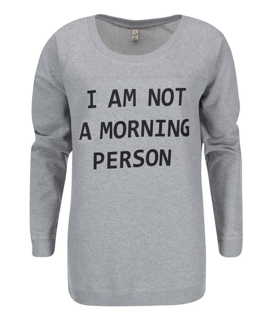 Šedá dámská mikina ZOOT Originál Morning Person