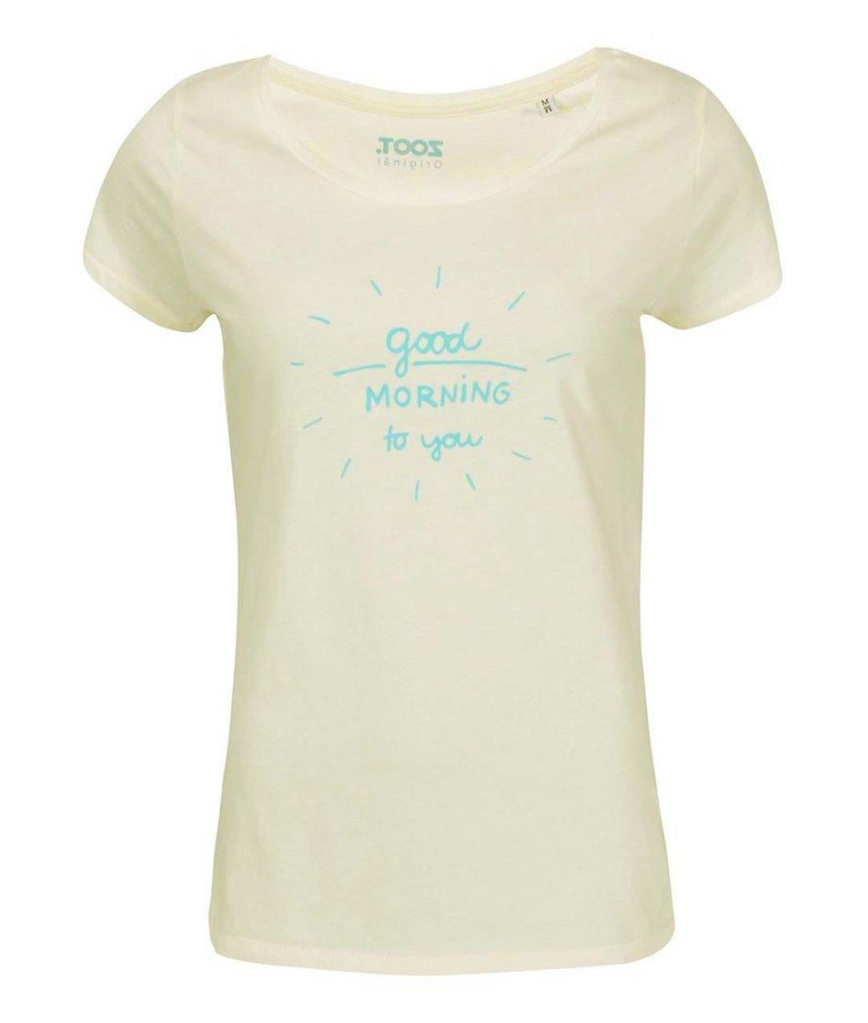 Krémové dámské tričko ZOOT Originál Good Morning