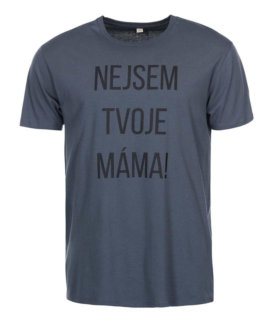 Tmavě šedé pánské triko ZOOT Originál Nejsem tvoje máma