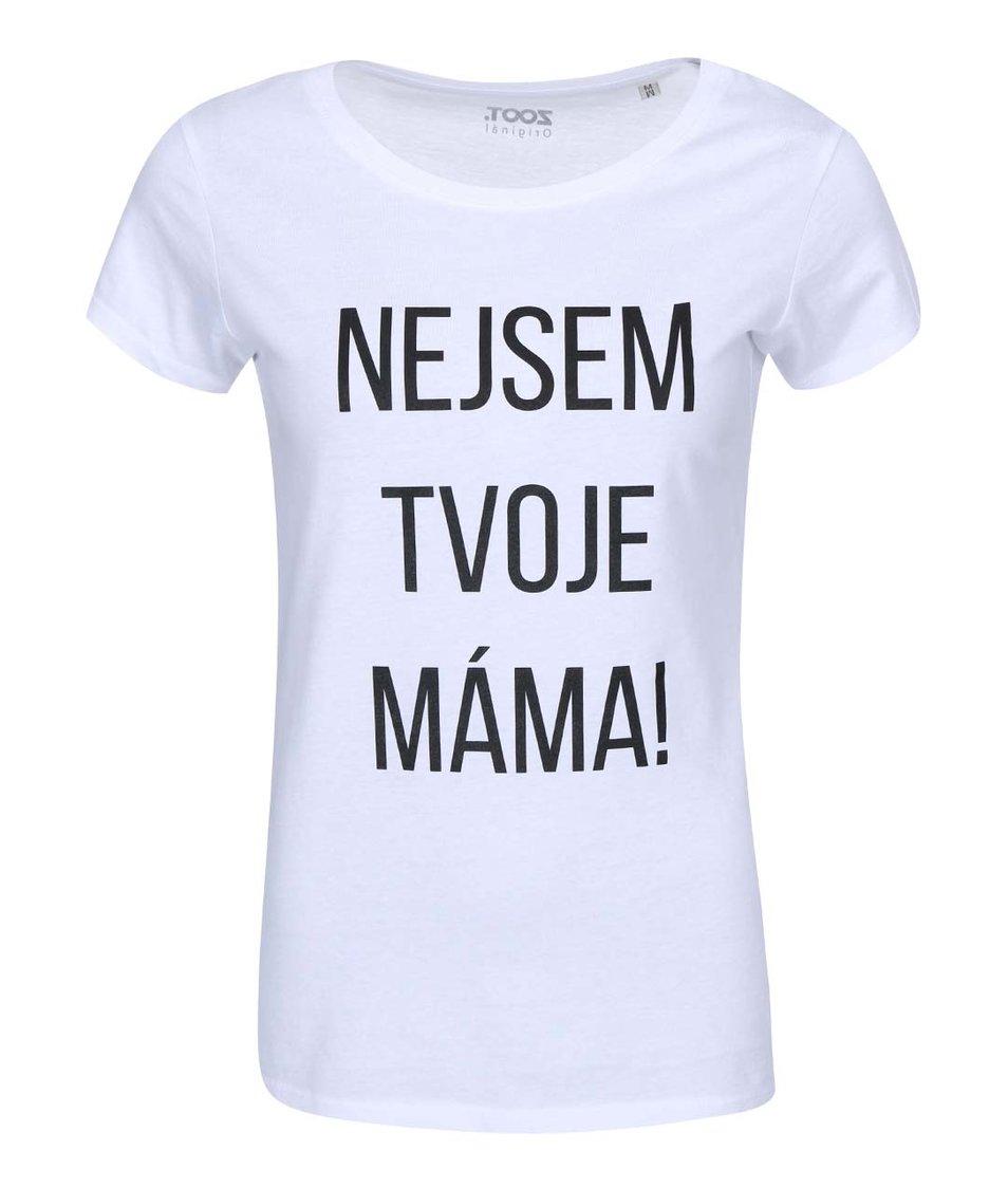 Bílé dámské tričko ZOOT Originál Nejsem tvoje máma