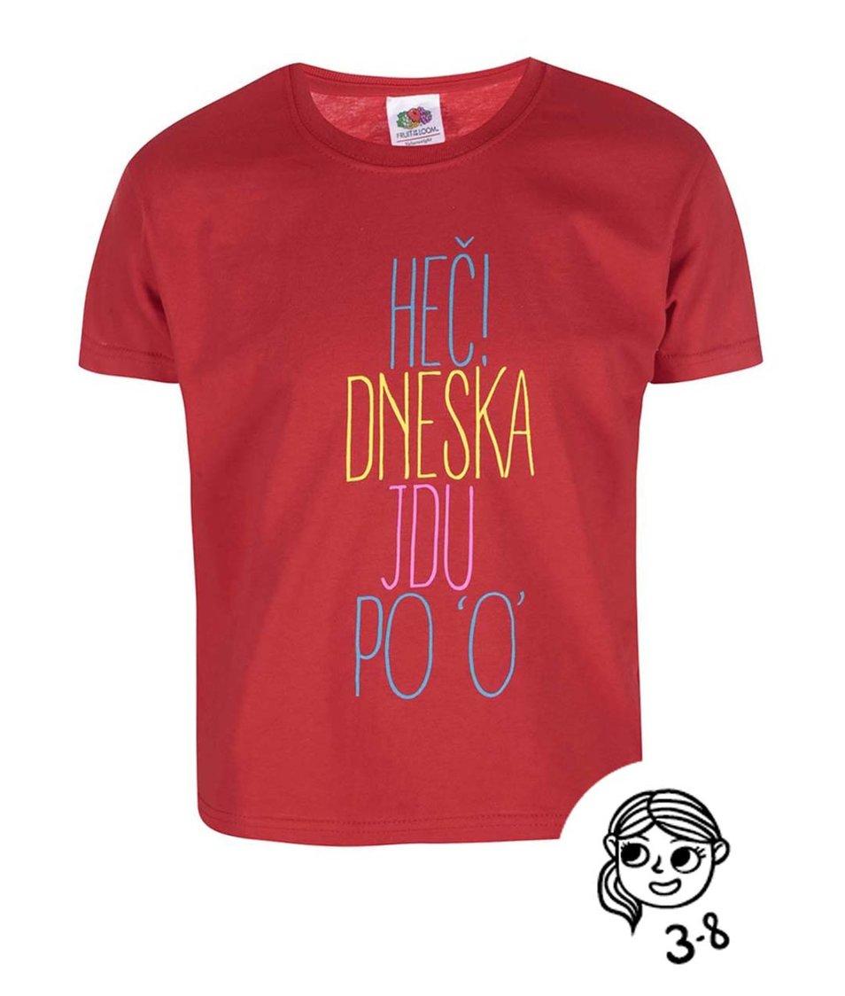 Červené holčičí tričko ZOOT Kids Heč, dneska jdu po O