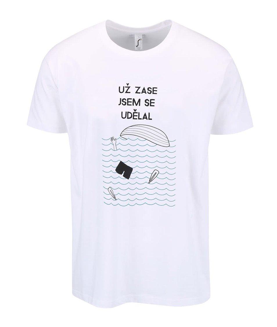 Bílé pánské triko ZOOT Originál Zase jsem se udělal
