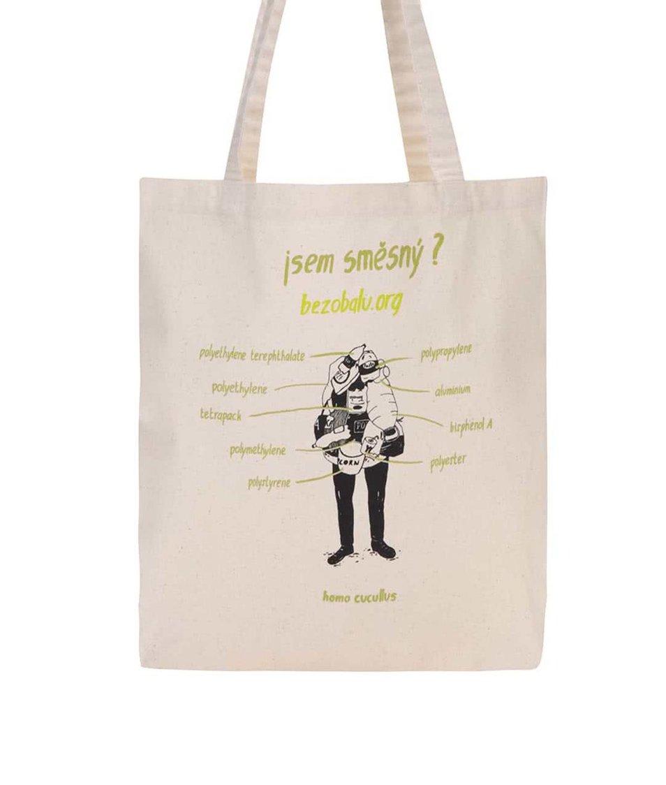 """""""Dobrá"""" plátěná taška Jsem směšný pro Bezobalu"""