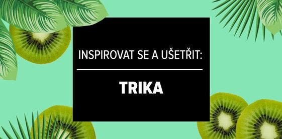 Inspirovat se a ušetřit: Trika