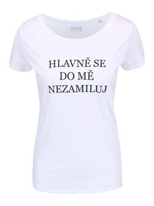 Biele dámske tričko ZOOT Originál Hlavně se do mě nezamiluj