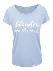 Svetlomodré dámske tričko ZOOT Originál Blondes Are The Best