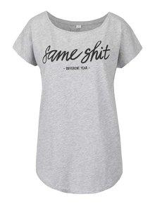 Sivé dámske tričko ZOOT Originál Same shit