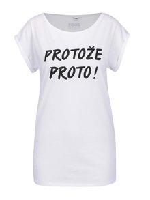 Bílé dámské tričko ZOOT Originál Protože proto