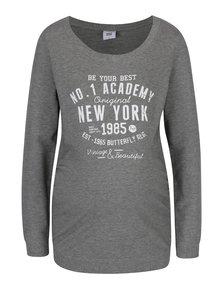 Sivé tehotenské tričko s potlačou Mama.licious Sign
