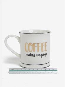Krémový hrnek Coffee Makes Me Poop Sass & Belle