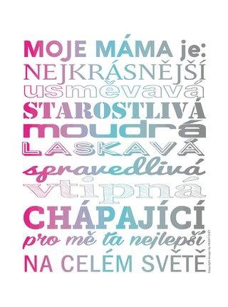 Bílý plakát HEZKÝ SVĚT Pro mámu