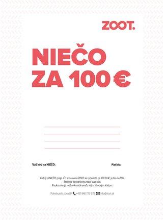 Elektronický poukaz na niečo zo ZOOTu  v hodnote 100eur