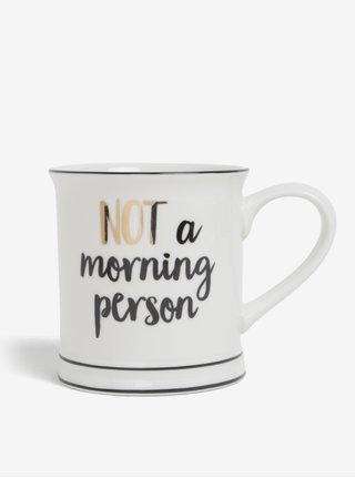 Cana cu mesaj amuzant Not a Morning Person - Sass & Belle