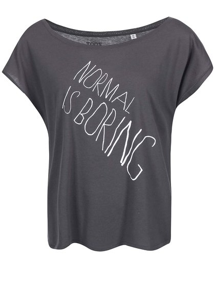 Tricou ZOOT Original Normal Is Boring gri de damă