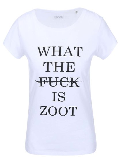 Bílé dámské tričko ZOOT Originál What The Fuck