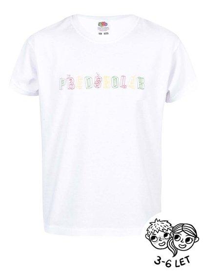 Bílé dětské triko ZOOT Kids Předškolák