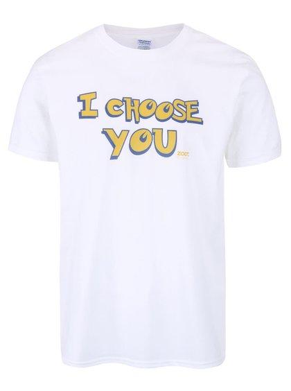 Bílé unisex triko ZOOT Originál I Choose You