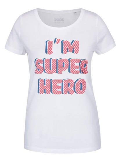 Bílé dámské tričko ZOOT Originál I am super hero