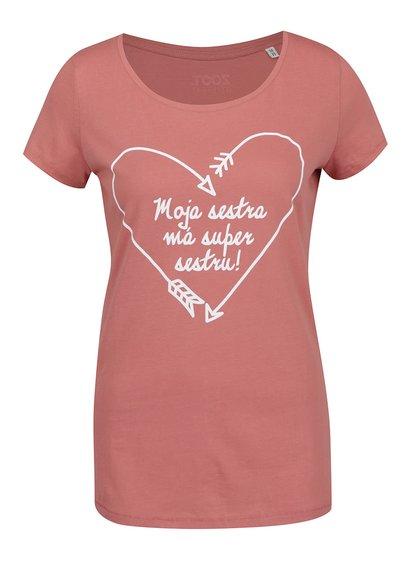 Starorůžové dámské tričko ZOOT Originál Moje sestra má super sestru!