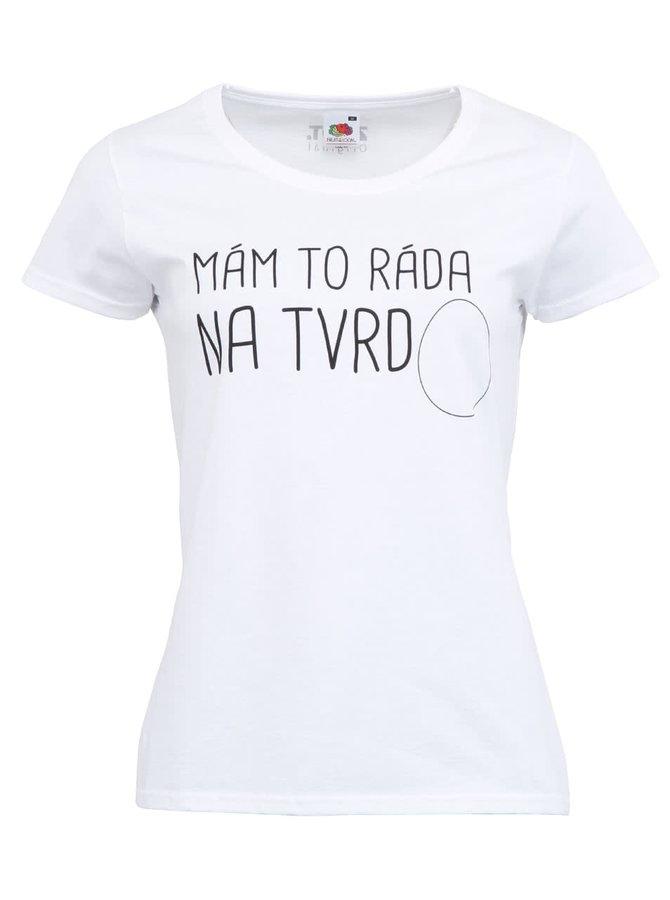 Dámské tričko ZOOT Originál Na tvrdo