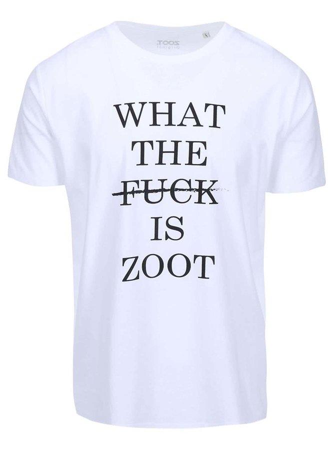 Bílé pánské triko ZOOT Originál What The Fuck