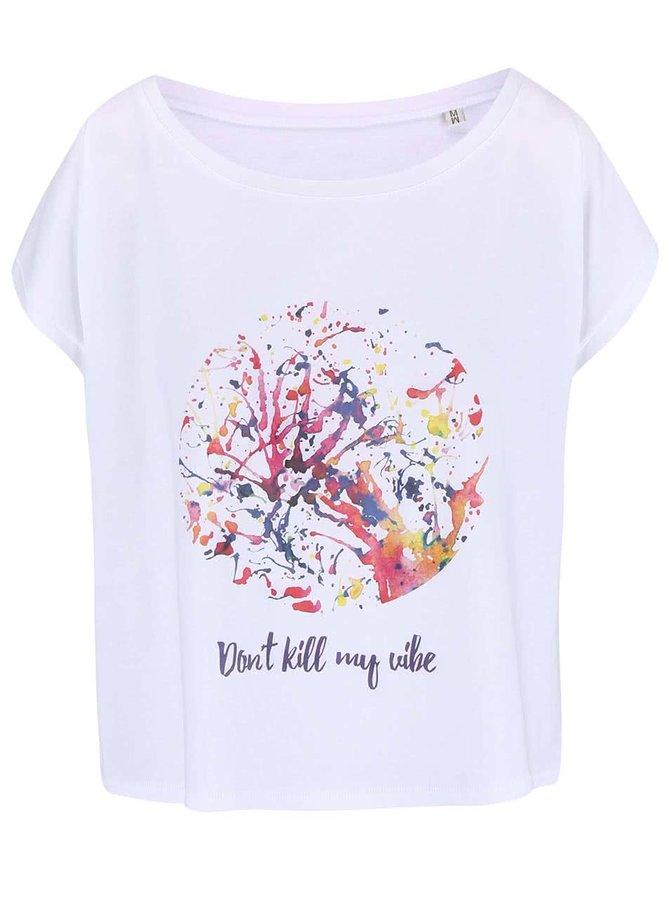 Bílé dámské volnější tričko ZOOT Originál Don´t Kill My Vibe