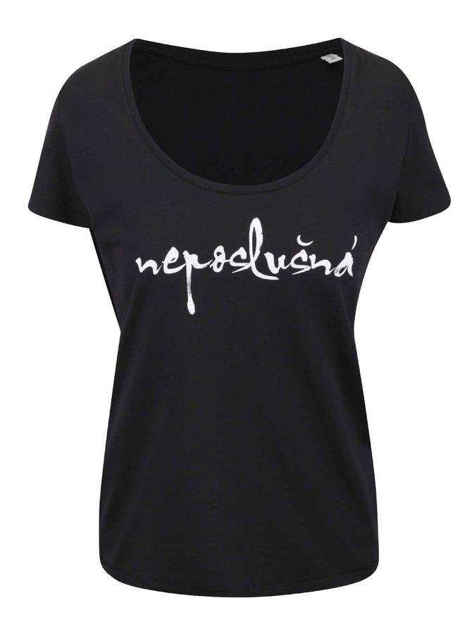 Černé dámské tričko ZOOT Originál Neposlušná