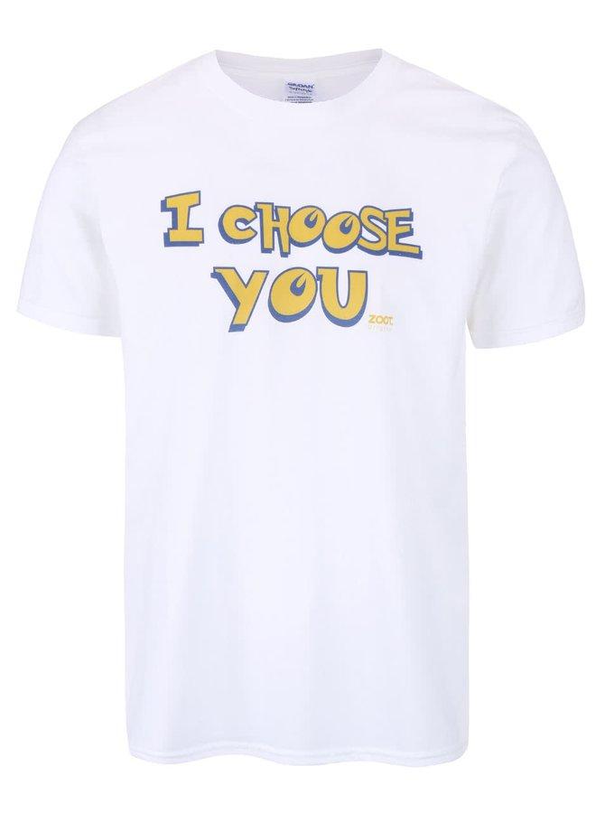 Biele unisex tričko ZOOT Originál I Choose You
