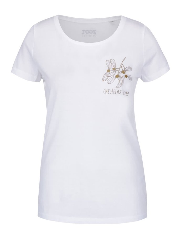 Bílé dámské tričko ZOOT Originál (Ne)želaj si ma