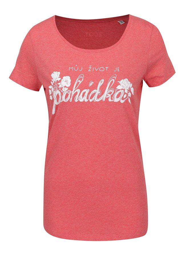 Červené dámské tričko s krátkým rukávem ZOOT Originál Můj život je pohádka