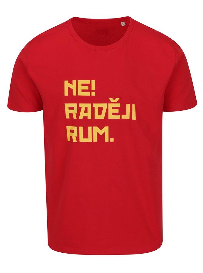 Červené pánské triko ZOOT Originál  Ne! Raději rum