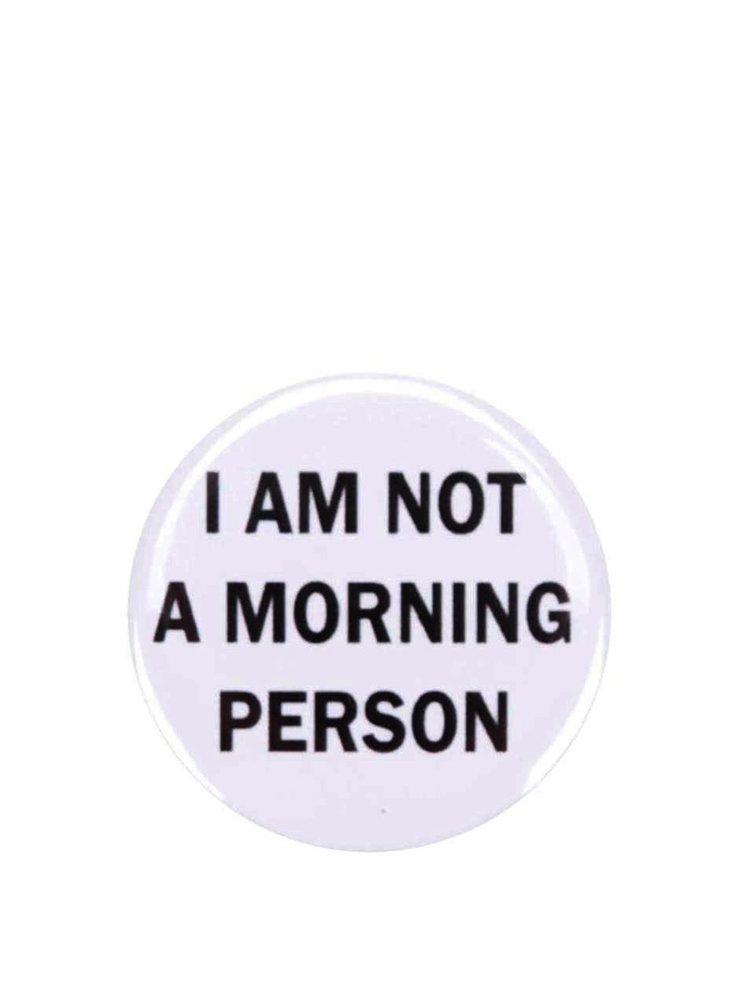 Placka ZOOT Originál Morning Person