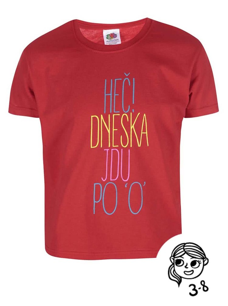 Červené dievčenské tričko ZOOT Kids Heč, dneska jdu po O