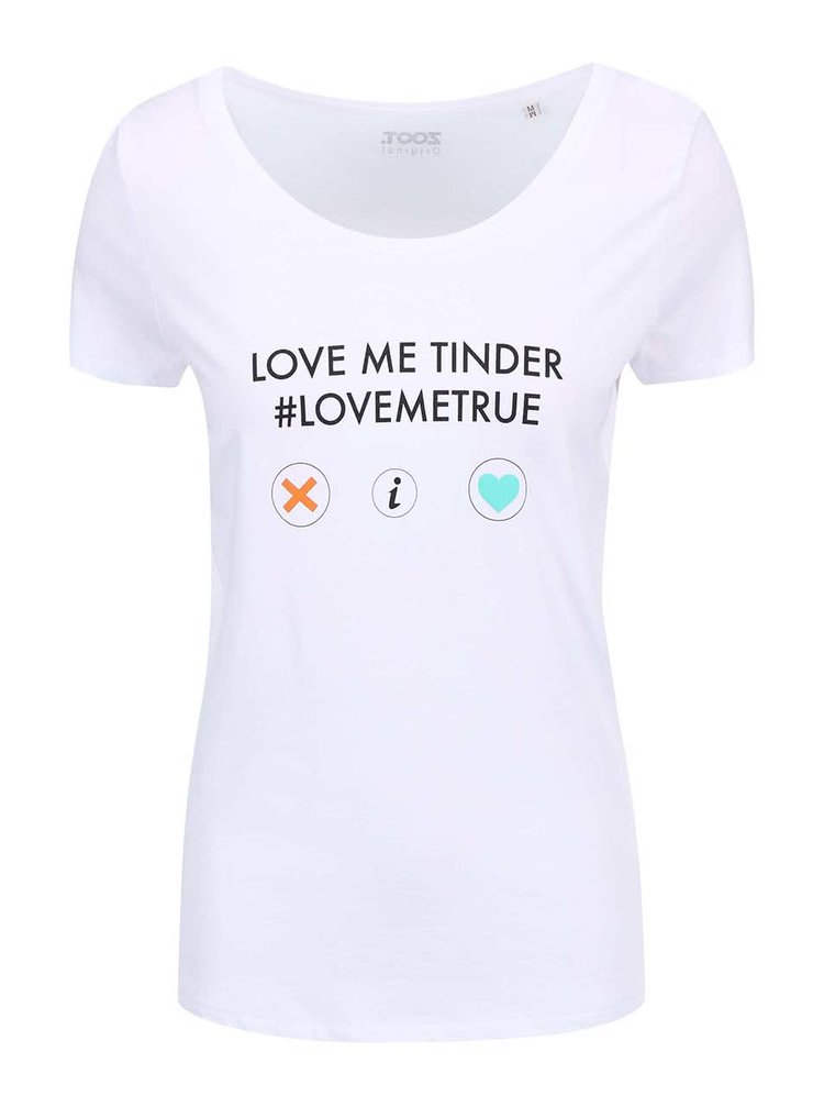 """Tricou  ZOOT Original """"Love Me Tinder"""" alb , pentru femei"""