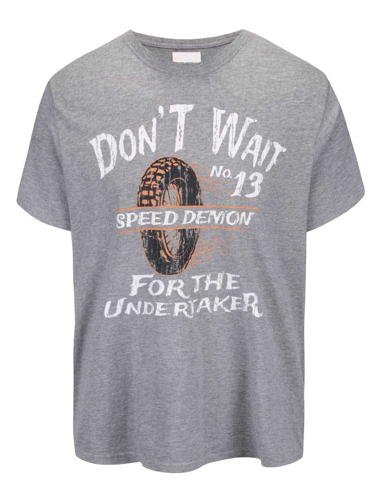 Šedé tričko s potiskem Shine Original Don't wait