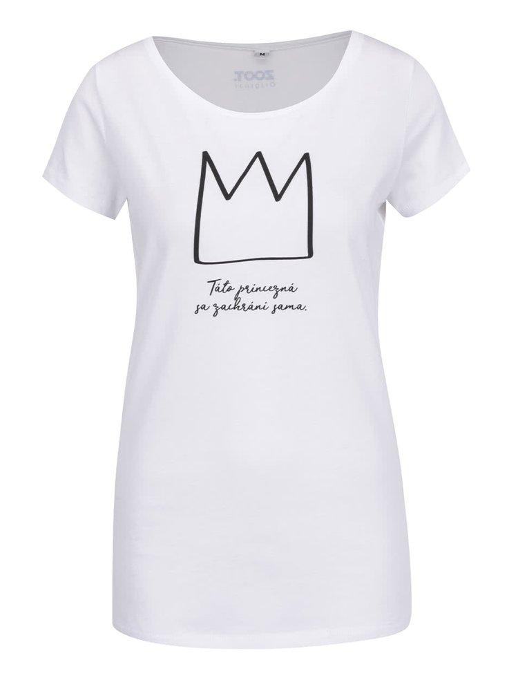 Bílé dámské tričko ZOOT Originál Táto princezná sa zachráni sama