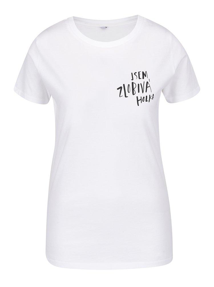 Bílé dámské tričko ZOOT Originál Zlobivá holka