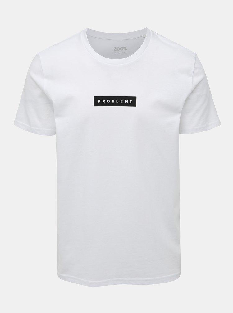 Bílé pánské tričko s potiskem ZOOT Originál Problem?