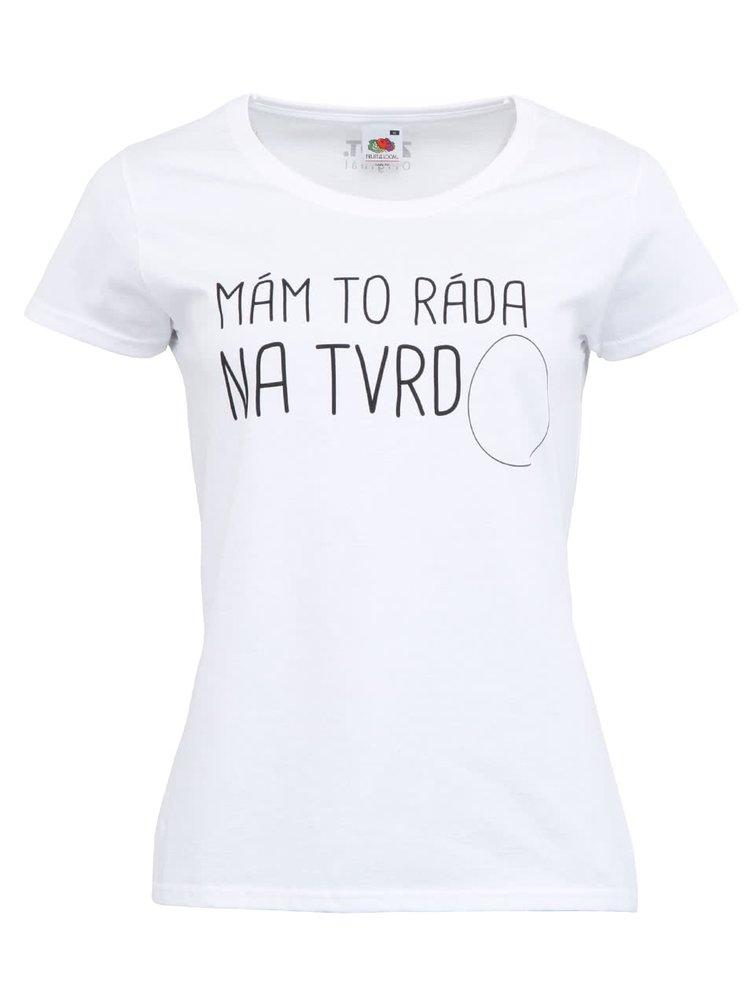 Dámske tričko ZOOT Originál Na tvrdo
