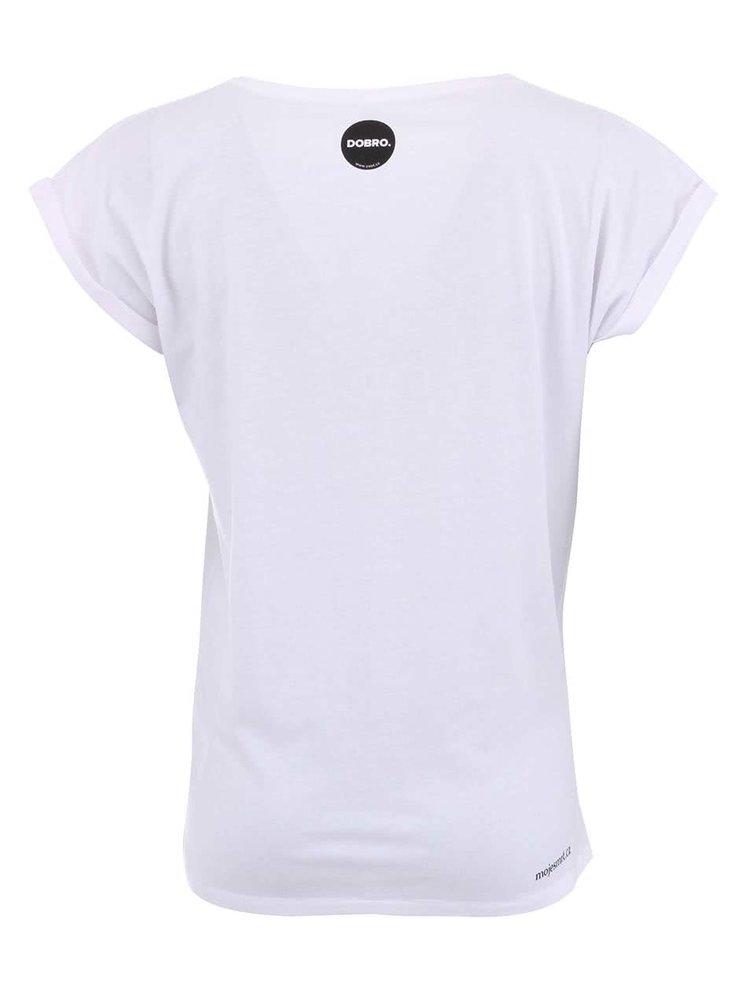 """""""Dobré"""" bílé dámské triko s potiskem Cesta domů"""